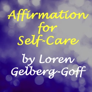 Affirmation for Self-Care